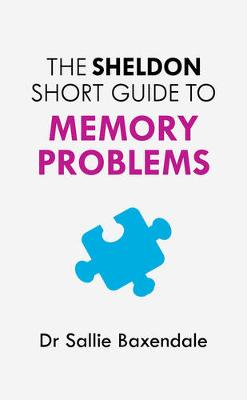 The Sheldon Short Guide to Memory Problems (Paperback)