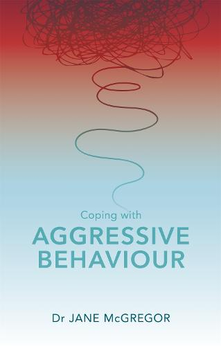 Coping with Aggressive Behaviour (Paperback)