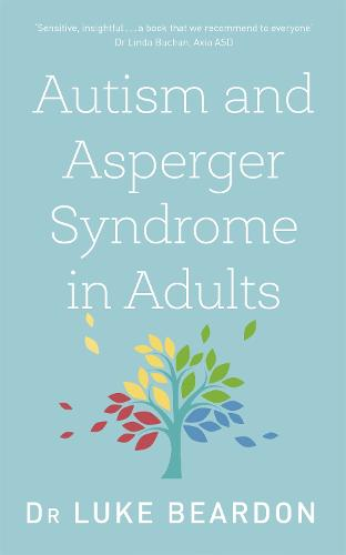 Autism and Asperger Syndrome in Adults: An Up To Date Overview (Paperback)