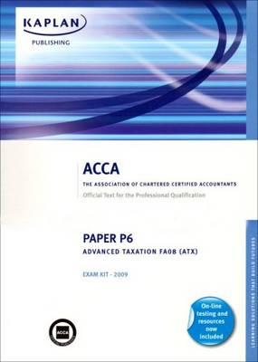 P6 Advanced Taxation (FA 08): Exam Kit (Paperback)