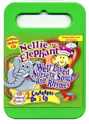 Nellie the Elephant: Well Loved Songs (CD-Audio)