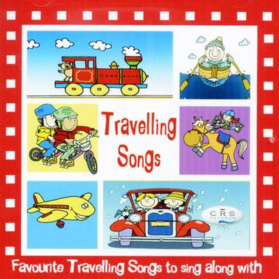 Travelling Songs: Favourite Travelling Songs to Sing Along with 2016 (CD-Audio)