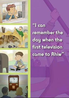I Can Remember the Day When the First Television Came to Rhiw - I Can Remember the Day When (Paperback)
