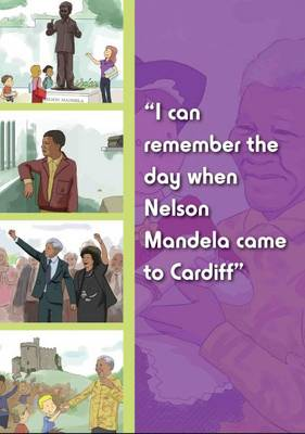 I Can Remember the Day When Nelson Mandela Came to Cardiff - I Can Remember the Day When (Paperback)