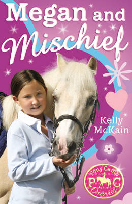 Megan and Mischief - Pony Camp Diaries 1 (Paperback)