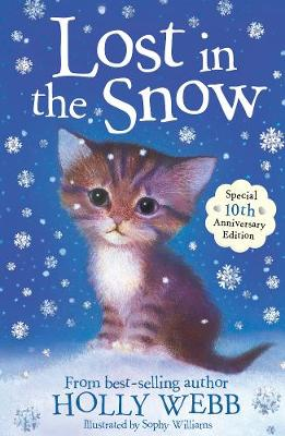 Lost in the Snow - Holly Webb Animal Stories 1 (Paperback)