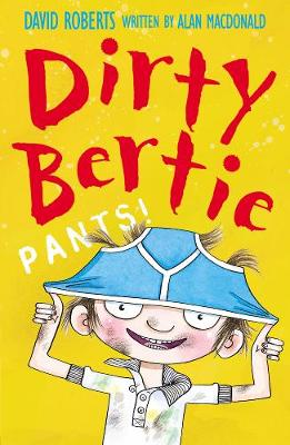 Pants! - Dirty Bertie 3 (Paperback)