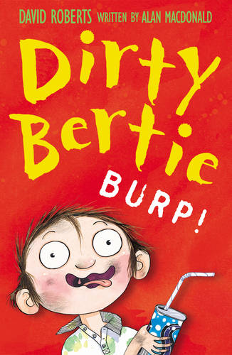 Burp! - Dirty Bertie 4 (Paperback)