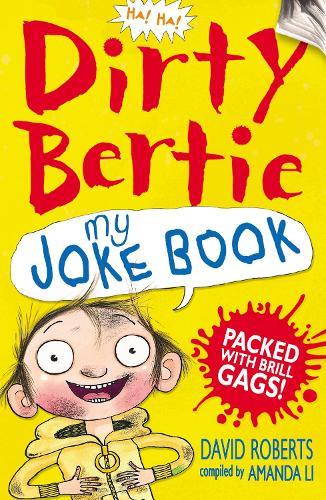 My Joke Book - Dirty Bertie (Paperback)