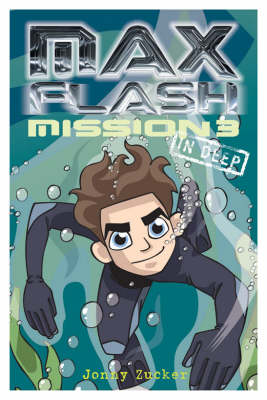 Max Flash: Mission 3: In Deep (Paperback)