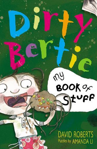 My Book of Stuff - Dirty Bertie (Paperback)