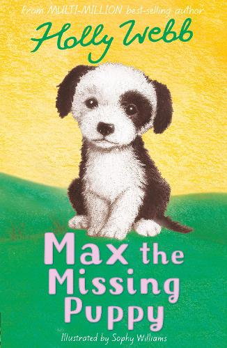Max the Missing Puppy - Holly Webb Animal Stories 5 (Paperback)