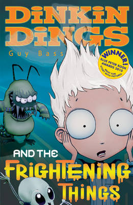 Dinkin Dings: Bk. 1: and the Frightening Things (Paperback)