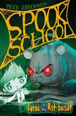 Curse of the Rat-beast - Spook School Bk. 2 (Paperback)