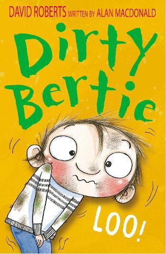 Loo! - Dirty Bertie 10 (Paperback)