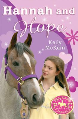 Hannah and Hope - Pony Camp Diaries Bk. 9 (Paperback)