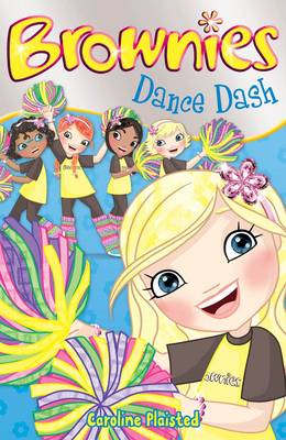 Dance Dash - Brownies Bk. 5 (Paperback)