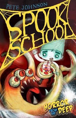Horror from the Deep - Spook School Bk. 3 (Paperback)