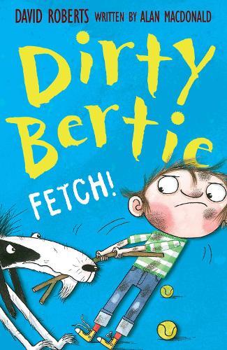 Fetch! - Dirty Bertie 11 (Paperback)