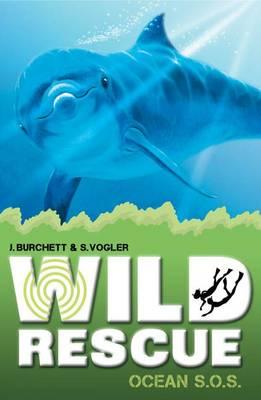 Ocean S.O.S. - Wild Rescue Bk. 6 (Paperback)