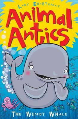The Windy Whale - Animal Antics Bk. 2 (Paperback)