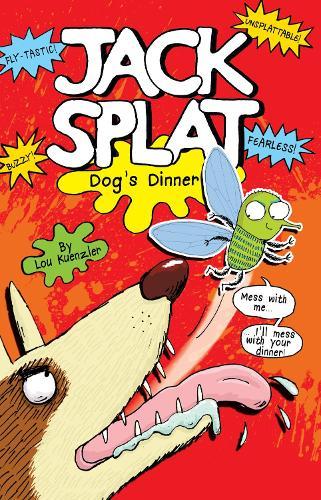 Dog's Dinner - Jack Splat 2 (Paperback)