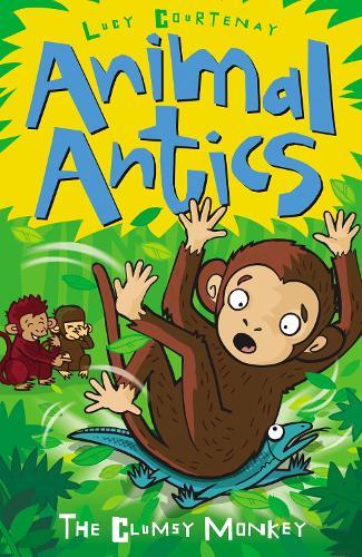 The Clumsy Monkey - Animal Antics (Paperback)