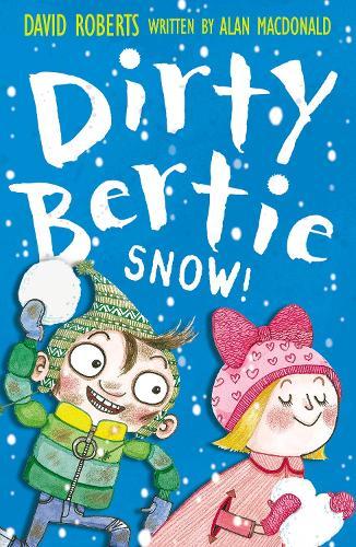 Snow! - Dirty Bertie 15 (Paperback)
