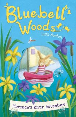 Florence's River Adventure - Bluebell Woods 5 (Paperback)