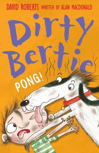 Pong! - Dirty Bertie 16 (Paperback)