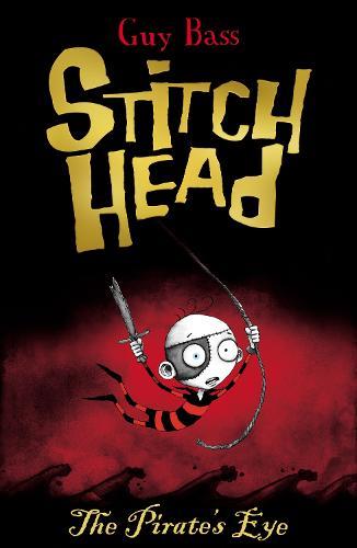 The Pirate's Eye - Stitch Head 2 (Paperback)
