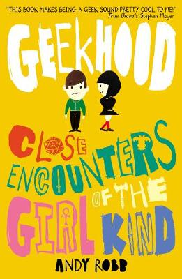 Close Encounters of the Girl Kind - Geekhood 1 (Paperback)
