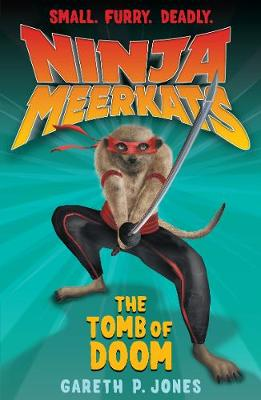 The Tomb of Doom - Ninja Meerkats 5 (Paperback)