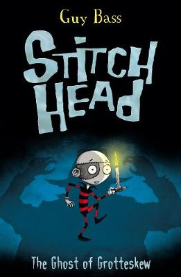 The Ghost of Grotteskew - Stitch Head 3 (Paperback)