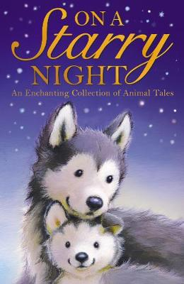 On a Starry Night - Animal Anthologies (Paperback)