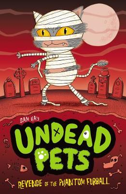 Revenge of the Phantom Furball - Undead Pets 2 (Paperback)