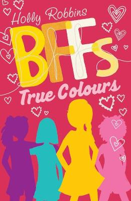 True Colours - BFFs 3 (Paperback)