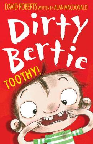 Toothy! - Dirty Bertie 19 (Paperback)