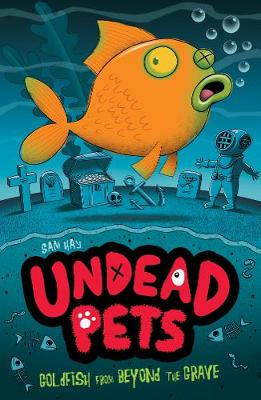 Goldfish from Beyond the Grave - Undead Pets 4 (Paperback)