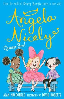 Queen Bee! - Angela Nicely 2 (Paperback)
