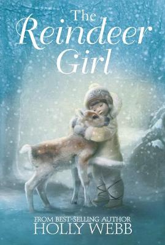 The Reindeer Girl (Hardback)