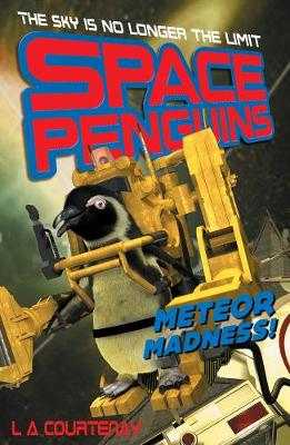 Meteor Madness! - Space Penguins 4 (Paperback)