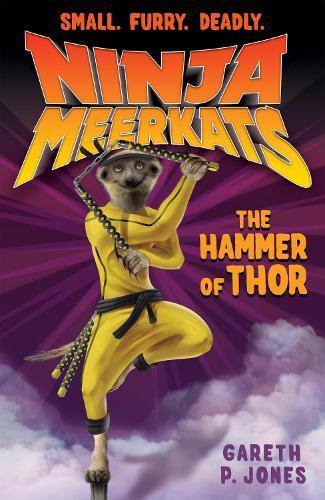 The Hammer of Thor - Ninja Meerkats 10 (Paperback)