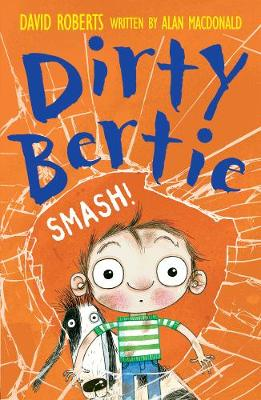 Smash! - Dirty Bertie 22 (Paperback)