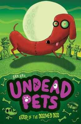 Hour of the Doomed Dog - Undead Pets 8 (Paperback)