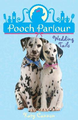 Wedding Tails - Pooch Parlour 4 (Paperback)