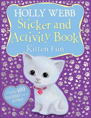 Holly Webb Sticker and Activity Book: Kitten Fun