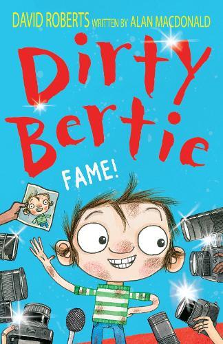 Fame! - Dirty Bertie 27 (Paperback)