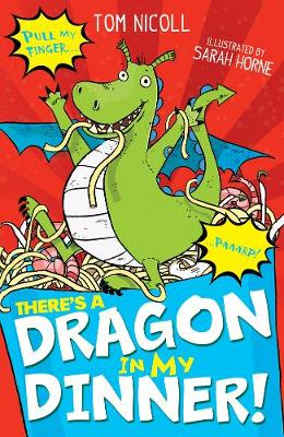 There's a Dragon in my Dinner! - There's a Dragon in... 1 (Paperback)