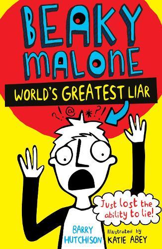 World's Greatest Liar 2016 - Beaky Malone 1 (Paperback)
